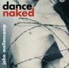 Dance Naked Remastered