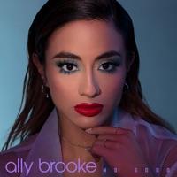 No Good (Record Mix) - ALLY BROOKE