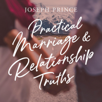 Practical Marriage and Relationship Truths