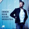 Antti Ketonen - Ennen kuin alkaa ukkostaa artwork