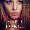 Marie Force - Famous (Unabridged)  artwork