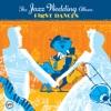 The Wedding Jazz Album: First Dances