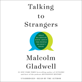 Talking to Strangers - Malcolm Gladwell mp3 download