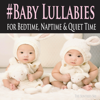 The Suntrees Sky - #Baby Lullabies for Bedtime, Naptime & Quiet Time