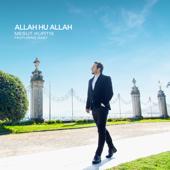 Allah Hu Allah Feat. Raef  Mesut Kurtis - Mesut Kurtis