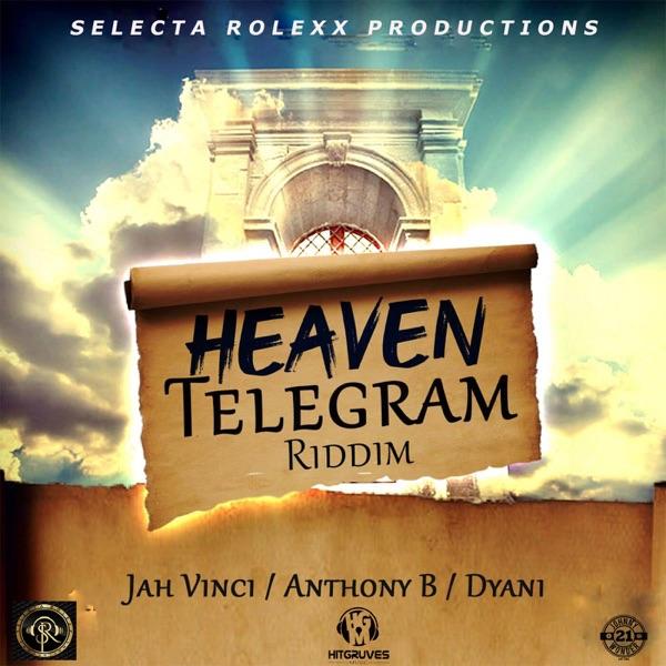 Heaven Telegram Riddim - Single