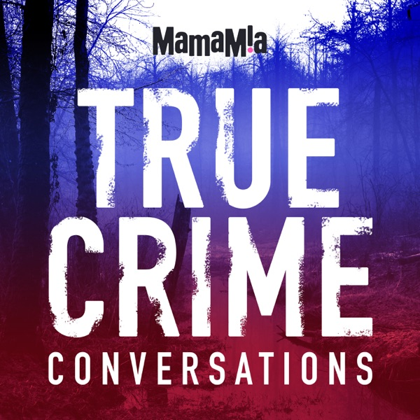 True Crime Conversations – Podcast – Podtail