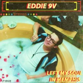 Eddie 9V - Bottle and the Blues