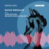 Show Love (feat. Tiger Wilson & Melonie Daniels Walker) - Single