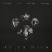 Carnage;Tyga;Takeoff;Shoreline Mafia - Hella Neck