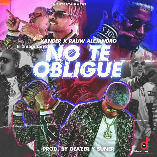 No te obligue (feat. Rauw Alejandro) - Single
