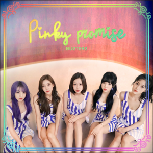 BUSTERS - Pinky Promise - EP