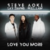 Love You More feat LAY will i am Single