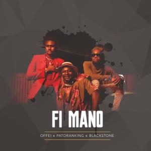 Offei, Patoranking & Blackstone - Fi Mano