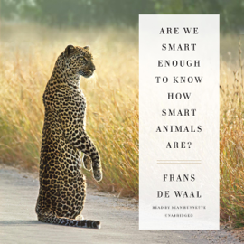 Are We Smart Enough to Know How Smart Animals Are? audiobook