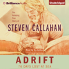 Steven Callahan - Adrift: 76 Days Lost at Sea (Unabridged)  artwork
