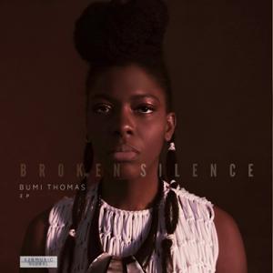 Bumi Thomas - Broken Silence - EP