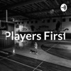 Players First Always
