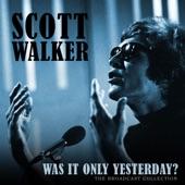 Scott Walker - Gotta Travel On