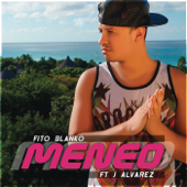 [Download] Meneo (feat. J Alvarez) [Remix] MP3