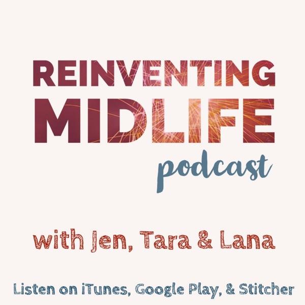 Reinventing Midlife