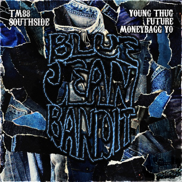Blue Jean Bandit (feat. Young Thug & Future) - Single