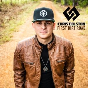 Chris Colston - First Dirt Road