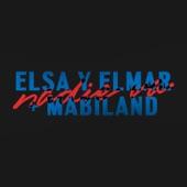 Elsa y Elmar - Nadie Va (feat. Mabiland)