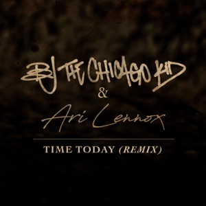 BJ the Chicago Kid & Ari Lennox - Time Today