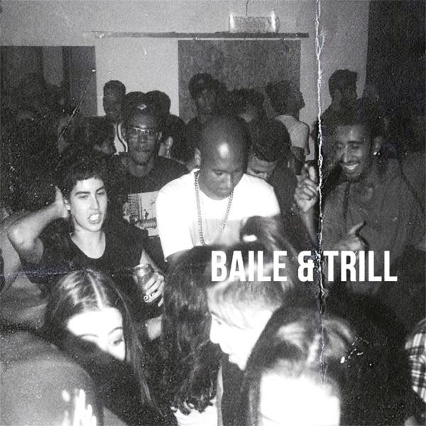 Baile & Trill - EP