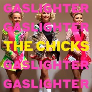 The Chicks – Gaslighter [iTunes Plus AAC M4A]
