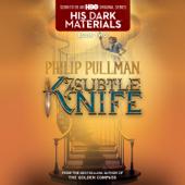 His Dark Materials: The Subtle Knife (Book 2) (Unabridged)