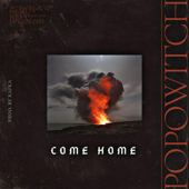 Come Home - popowitch