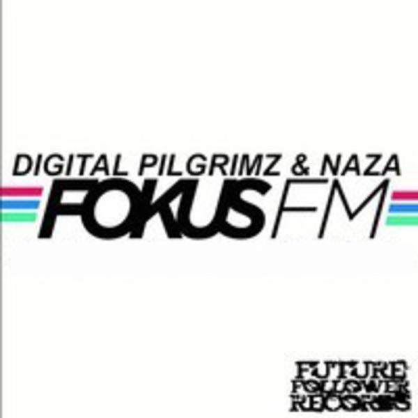 DIGITAL PILGRIMZ & NAZA Live on FokusFM