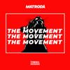 Matroda - The Movement artwork