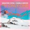 Sebastián Yatra & Isabela Merced - My Only One (No Hay Nadie Más)  arte