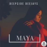 Maya - DEEPSIDE DEEJAYS