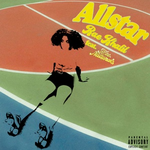 Allstar (feat. Free Nationals) - Single
