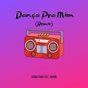 XISNATHAN - Dança pra Mim feat. Vhoor [Remix]