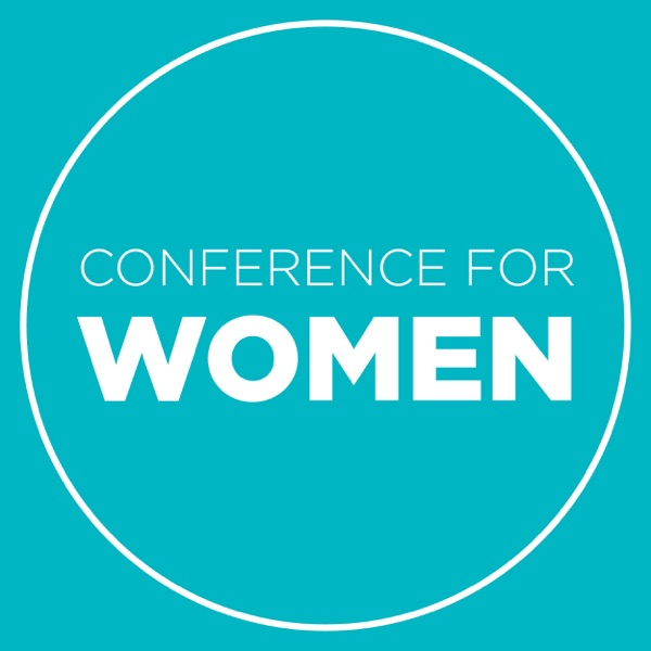 The Conferences for Women Podcast