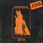 Hester and the Heathens - Regenerate