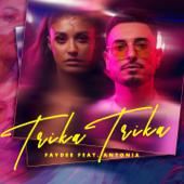 Trika Trika (feat. Antonia) - Faydee