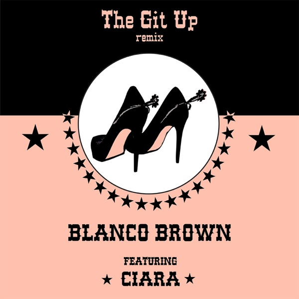 The Git Up (feat. Ciara) [Remix] - Single