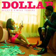 DOLLAR - Becky G. & Myke Towers