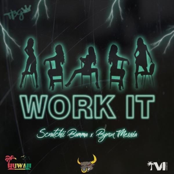 Work It (feat. Byron Messia) - Single