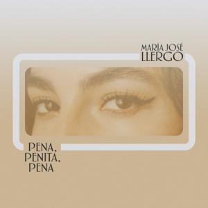María José Llergo - Pena, Penita, Pena