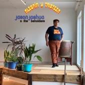 Jason Joshua & The Beholders - Evangeline
