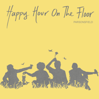 Parsonsfield - Happy Hour on the Floor artwork