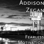 Motivation Music - Addison Zegan - Addison Zegan