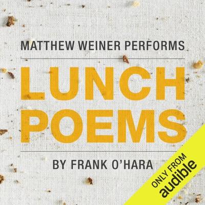 Lunch Poems (Unabridged)